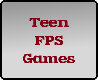teen first person shooter games
